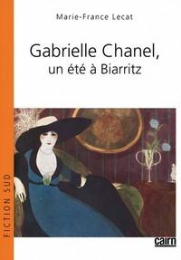 GABRIELLE CHANEL, UN ETE A BIARRITZ