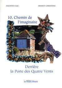 10, CHEMIN DE L'IMAGINAIRE