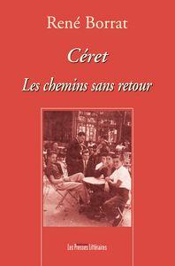 CERET LES CHEMINS SANS RETOUR