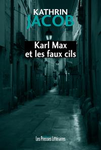 KARL MAX ET LES FAUX CILS