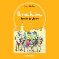 IBRAHIM PRINCE DU DESERT