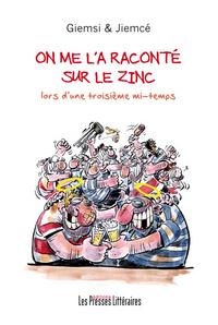 ON ME L'A RACONTE SUR LE ZINC