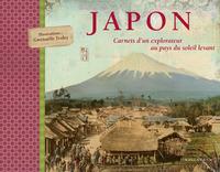 JAPON CARNETS D'UN EXPLORATEUR