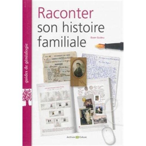 RACONTER SON HISTOIRE FAMILIALE