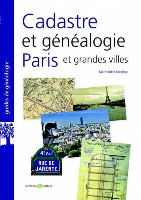 CADASTRE ET GENEALOGIE A PARIS ET DANS LES GRANDES VILLES