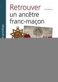 RETROUVER UN ANCETRE FRANC MACON