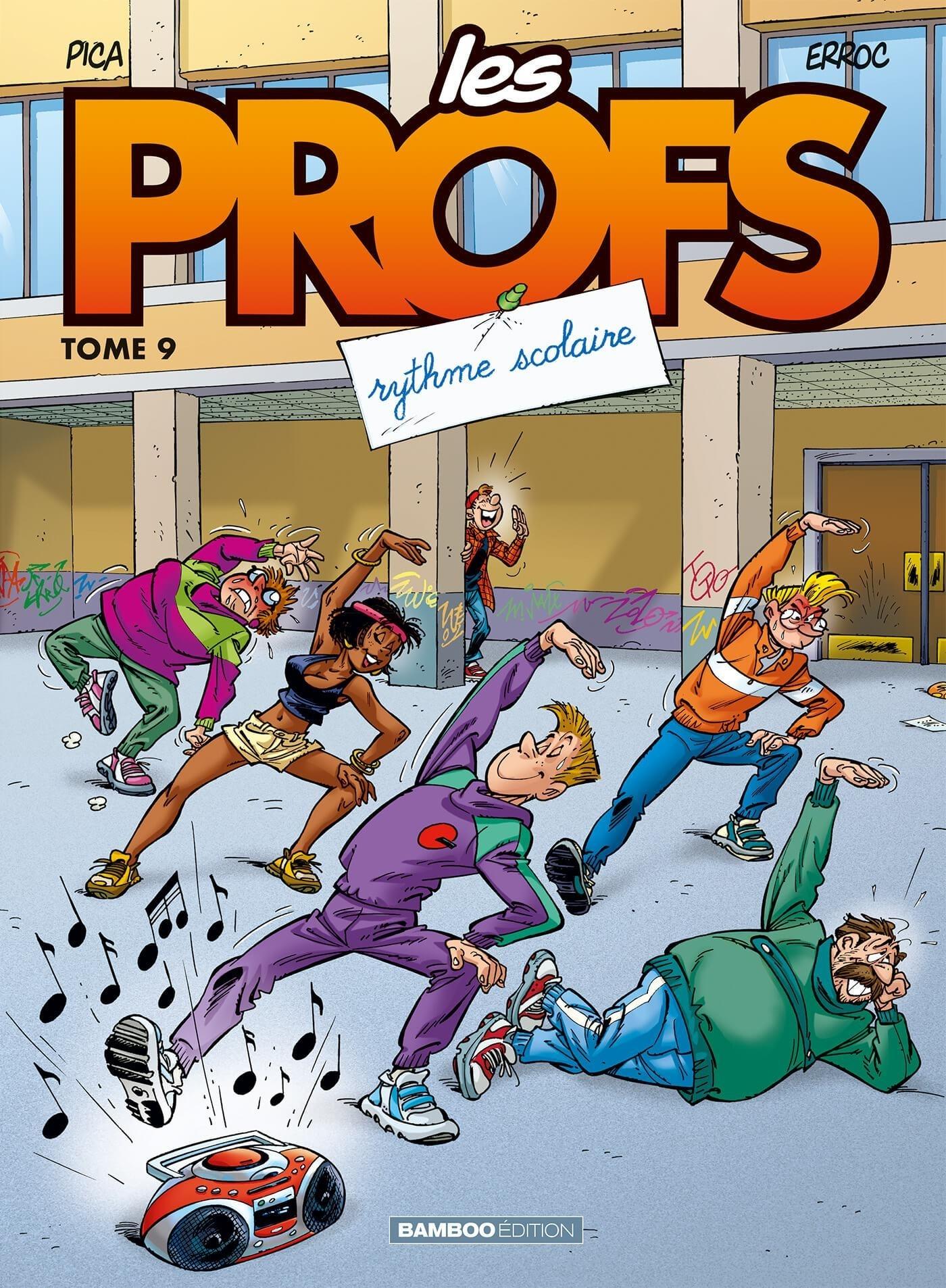 LES PROFS - TOME 9 - RYTHME SCOLAIRE