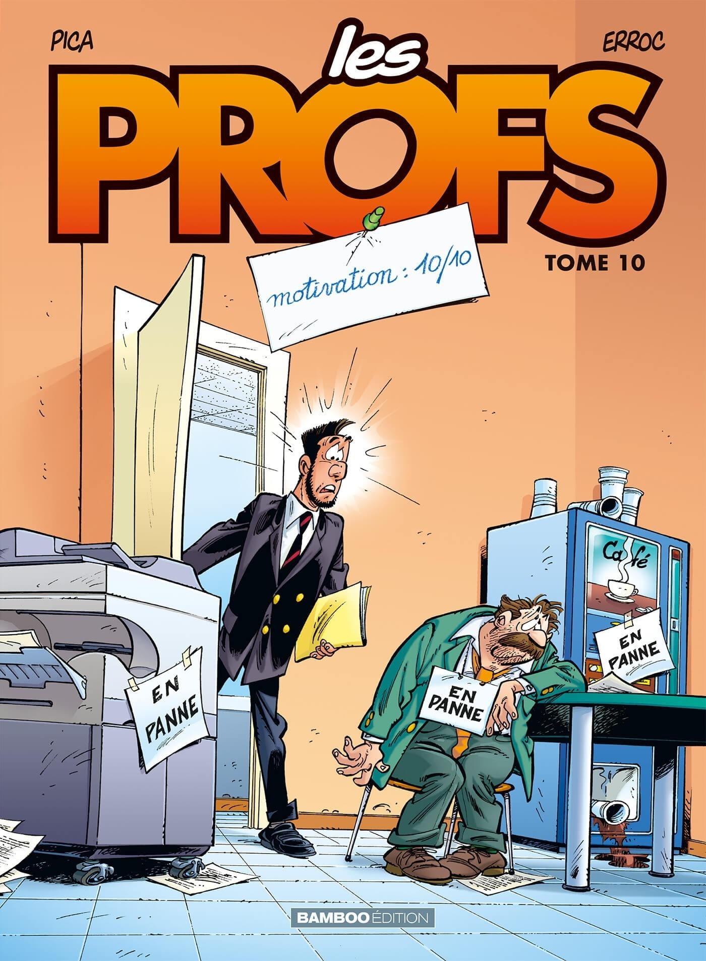 LES PROFS - TOME 10 - MOTIVATION : 10/10