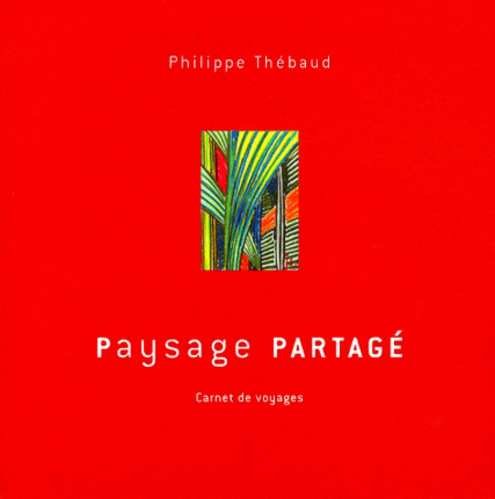 PAYSAGE PARTAGE CARNET DE VOYAGES