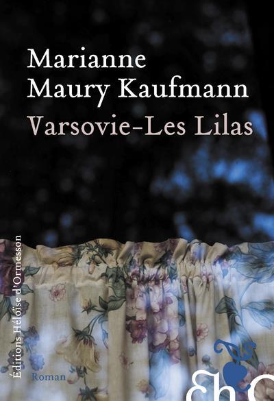 VARSOVIE - LES LILAS