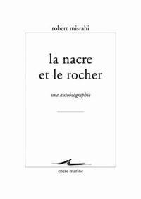 NACRE ET LE ROCHER (LA)