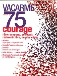 VACARME N 75 COURAGE PRINTEMPS 2016