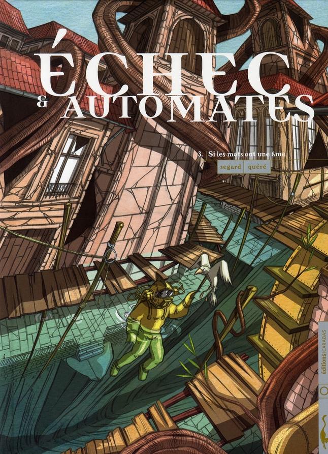 ECHEC ET AUTOMATES T03 - SI LES MOTS ONT UNE AME