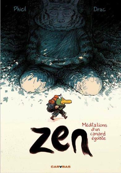 ZEN, MEDITATIONS D'UN CANARD EGOISTE