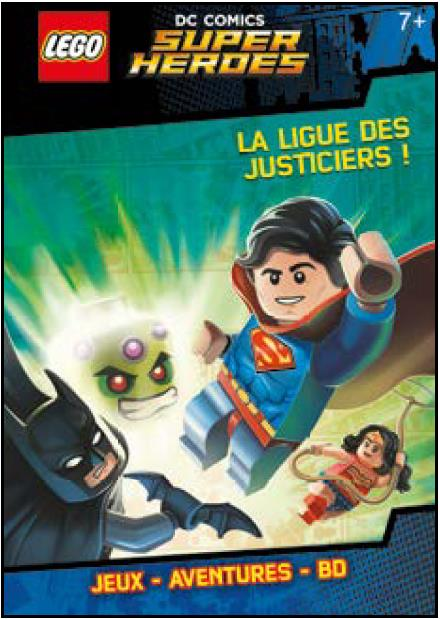 LEGO SUPERMAN LA LIGUE DES JUSTICIERS