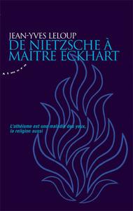 DE NIETZSCHE A MAITRE ECKHART