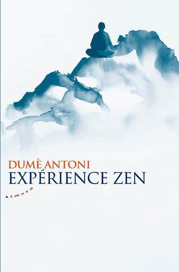 EXPERIENCE ZEN