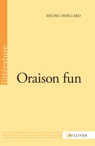 ORAISON FUN