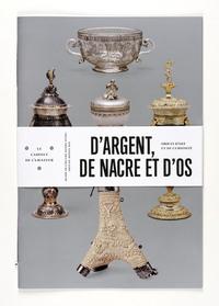 D'ARGENT DE NACRE ET D'OS