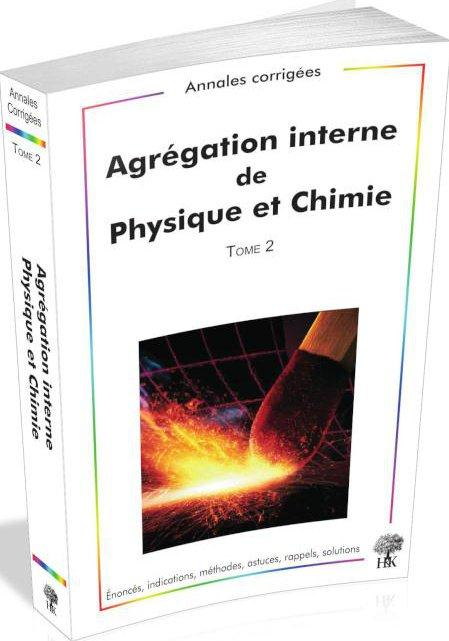 T2 ANNALES DE L'AGREGATION INTERNE DE PHYSIQUE CHIMIE 2009 2012