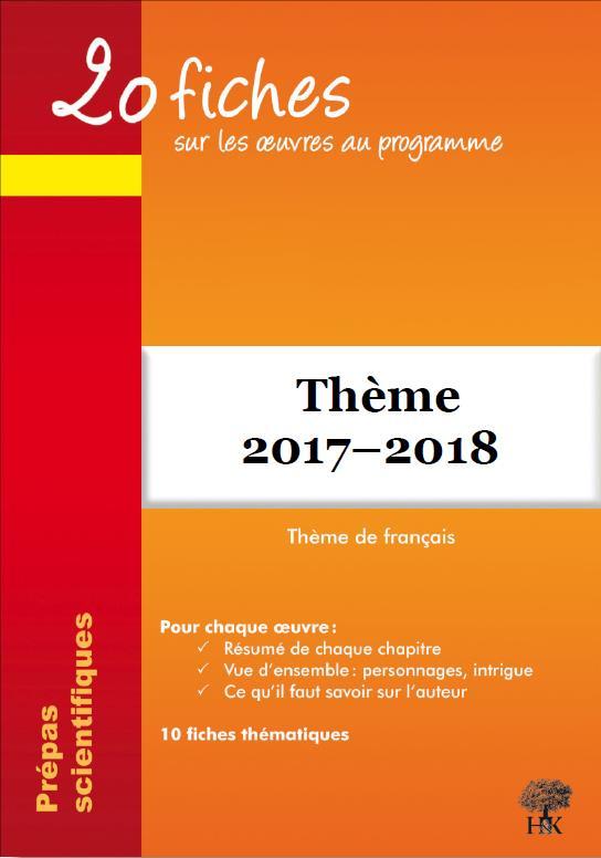 20 FICHES SUR LES OEUVRES AU PROGRAMME L'AVENTURE THEME DE FRANCAIS 2017-2018