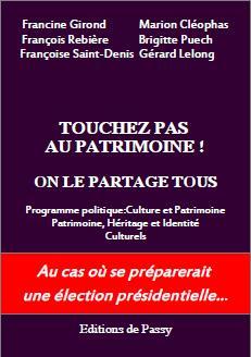TOUCHEZ PAS AU PATRIMOINE ! ON LE PARTAGE TOUS
