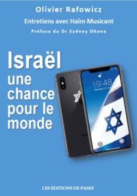 ISRAEL UNE CHANCE POUR LE MONDE
