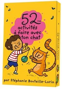52 ACTIVITES A FAIRE AVEC TON CHAT