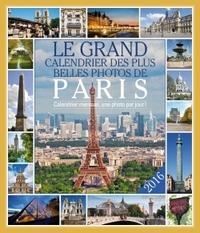 LE GRAND CALENDRIER DES PLUS BELLES PHOTOS DE PARIS 2016