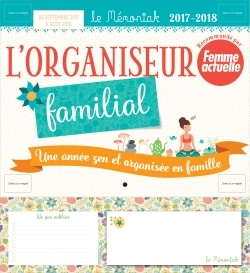 ORGANISEUR MEMONIAK UNE ANNEE ZEN ET ORGANISEE EN FAMILLE AVEC FEMME ACTUELLE 2017-2018