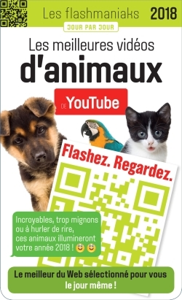 FLASHMANIAK LES MEILLEURES VIDEOS D'ANIMAUX 2018