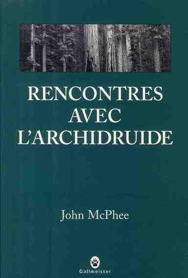 RENCONTRES AVEC L'ARCHIDRUIDE