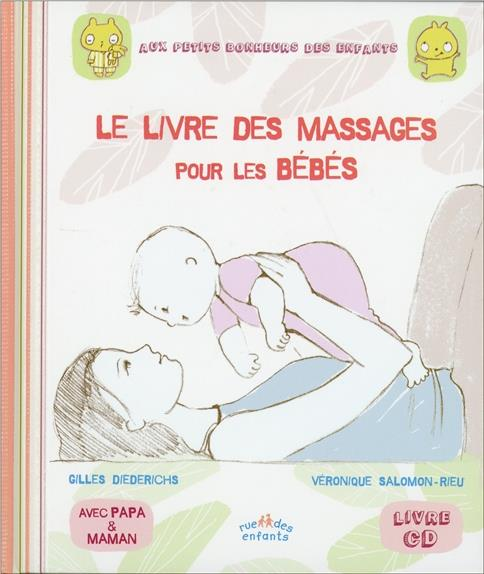 LIVRE DES MASSAGES POUR LES BEBES (LE) LIVRE CD