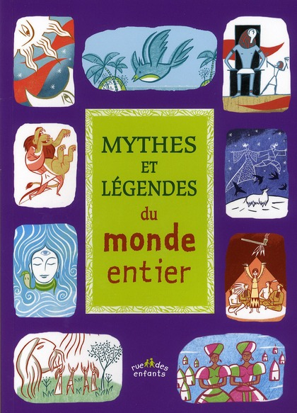MYTHES ET LEGENDES DU MONDE ENTIER