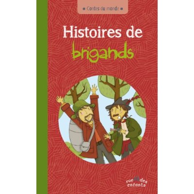 HISTOIRES DE BRIGANDS