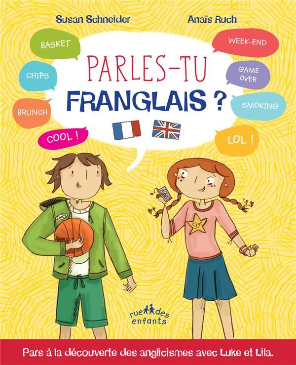 PARLES-TU FRANGLAIS ?