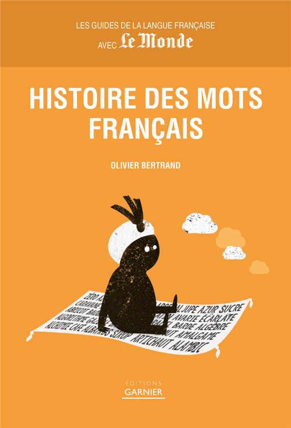HISTOIRE DES MOTS FRANCAIS