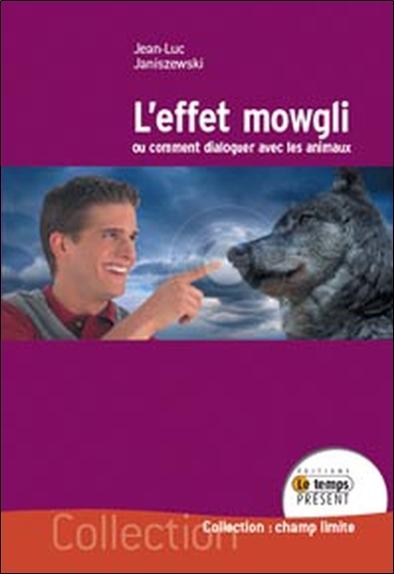 EFFET MOWGLI