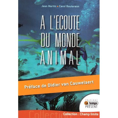 A L'ECOUTE DU MONDE ANIMAL