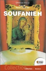 SOUFANIEH - LES APPARITIONS DE DAMAS