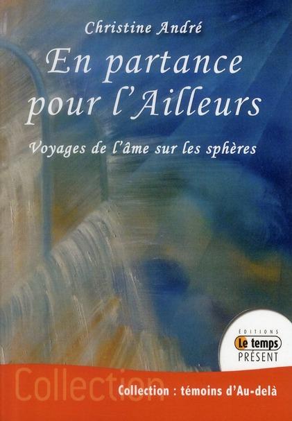 EN PARTANCE POUR L'AILLEURS