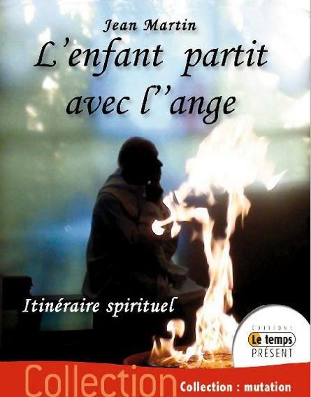 L'ENFANT PARTIT AVEC L'ANGE - ITINERAIRE SPIRITUEL