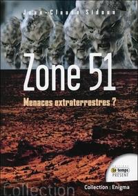 ZONE 51 - MENACES EXTRATERRESTRES ?