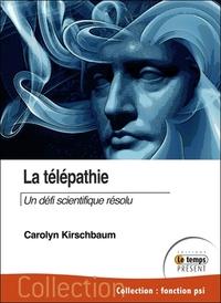 LA TELEPATHIE - UN DEFI SCIENTIFIQUE RESOLU