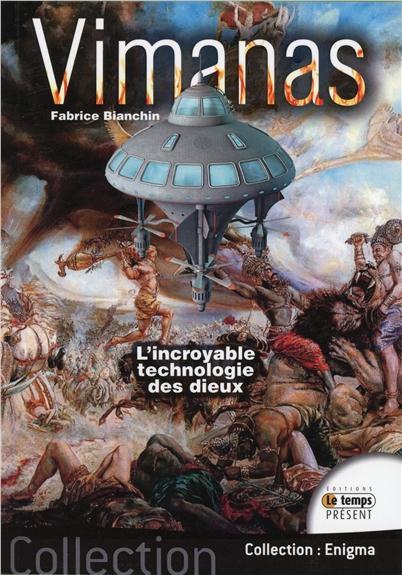 VIMANAS - L'INCROYABLE TECHNOLOGIE DES DIEUX
