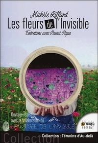 LES FLEURS DE L'INVISIBLE - ENTRETIENS AVEC PASCAL PIQUE