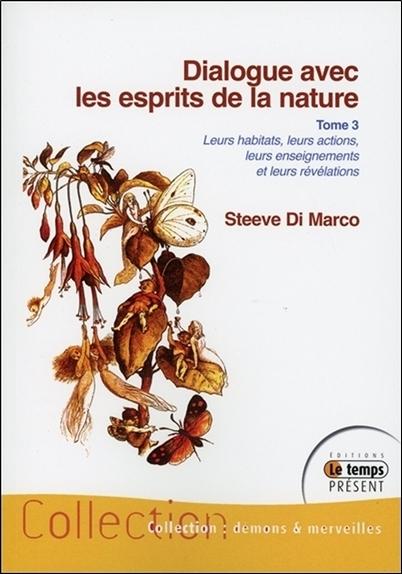 DIALOGUE AVEC LES ESPRITS DE LA NATURE TOME 3