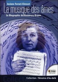 LA MUSIQUE DES AMES - LA BIOGRAPHIE DE ROSEMARY BROWN