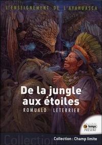 L'ENSEIGNEMENT DE L'AYAHUASCA - DE LA JUNGLE AUX ETOILES