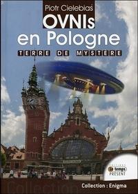OVNIS EN POLOGNE - TERRE DE MYSTERE